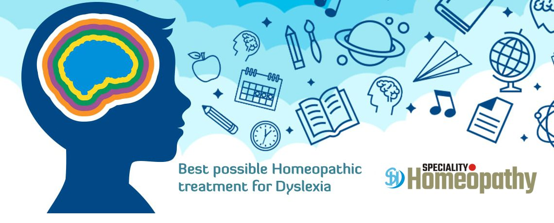 Treatment and Cure of Dyslexia at Speciality Homeopathy