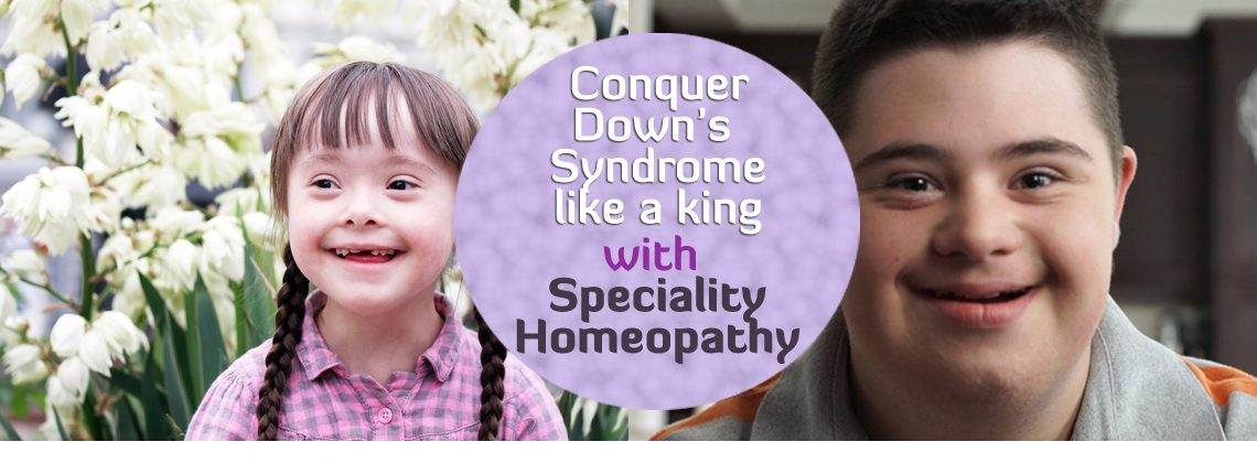 Down's Syndrome Speciality Homeopathy Treatment